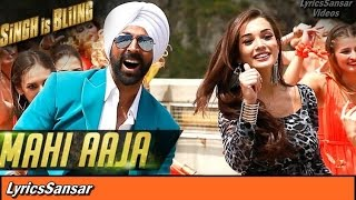 MAHI AAJA SONG WITH LYRICS | Singh is Bling   - YouTube
