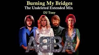 ᗅᗺᗷᗅ - Burning My Bridges (The Undeleted Extended Mix - DJ Tony)