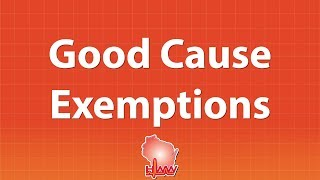 Good Cause Exemptions in Wisconsin