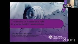 The future of Australia's role in global health: Dr Stephanie Williams, DFAT