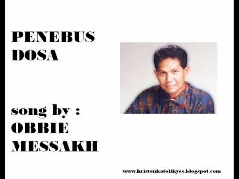 PENEBUS DOSA - Obbie Messakh.wmv Mp3