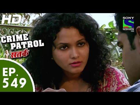 Crime Patrol - क्राइम पेट्रोल सतर्क -Room No-16- Episode 549 - 28th August, 2015