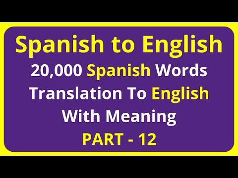 Translation of 20,000 Spanish Words To English Meaning - PART 12 | spanish to english translation