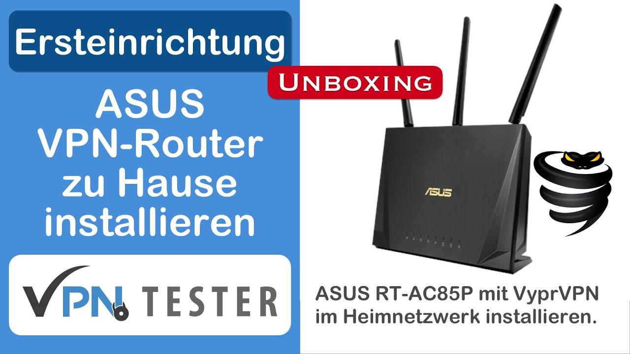 Alle VPN-Client fähigen ASUS Router - Übersicht mit Details und Empfehlungen 1