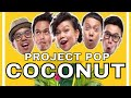 PROJECT POP - Coconut (Official Video Clip)