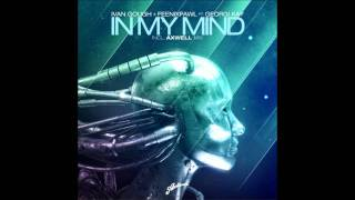 In My Mind (Axwell Mix) - Ivan Gough and Feenixpawl feat. Georgi Kay HD