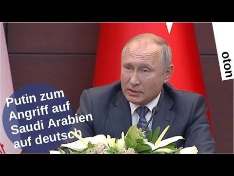 Putin zum Angriff auf Saudi Arabien auf deutsch [Video]