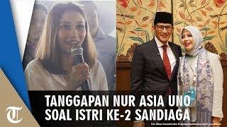 Nur Asia Uno Tanggapi Secara Singkat soal Penyiar Radio yang Bersedia Jadi Istri Kedua Sandiaga Uno