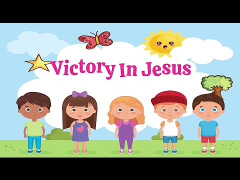 Victory In Jesus | Christian Songs For Kids