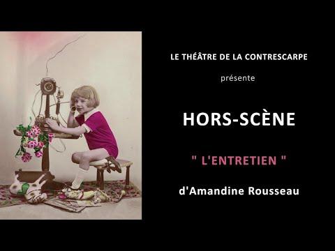 Découvrez le « HORS-SCÈNE • L'ENTRETIEN » d'Amandine ROUSSEAU, autrice, metteuse en...