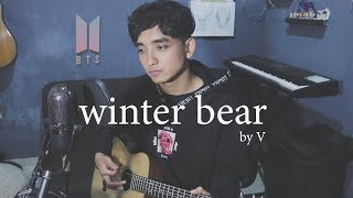 Winter Bear By V (Cover By Reza Darmawangsa)