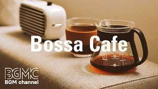 Coffee Cafe Music - Cool Bossa Nova Instrumental Music for Wake Up, Work, and Relax