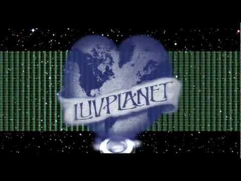 Luvplanet Virtual Life Music Video