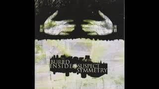 BURIED INSIDE - Suspect Symmetry (full album)