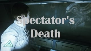 Alien Isolation Special - Spectator