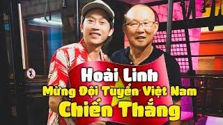 hoai-linh-mung-doi-tuyen-viet-nam-chien-thang-hai-hoai-linh-hay-nhat-2019