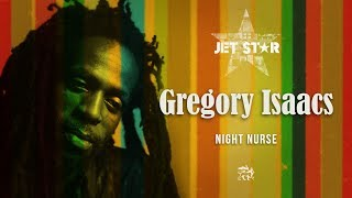 Gregory Isaacs – Night Nurse – Official Audio | Jet Star Music