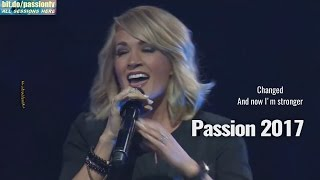 Passion 2017...Something in the water..Carrie Underwood(Lyrics)