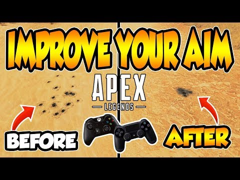 APEX LEGENDS   HOW TO iMPROVE AiM AND CONTROL RECOiL iN 2 STEPS!!! (PS4 AND XBOX)