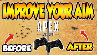 APEX LEGENDS | HOW TO iMPROVE AiM AND CONTROL RECOiL iN 2 STEPS!!! (PS4 AND XBOX)