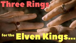 The Three Elven Rings - What are their powers? Why are they good?