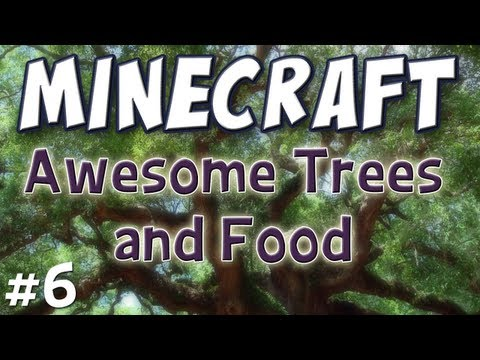 Minecraft - Awesome Trees & Food (Technic Pack Part 6)