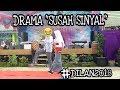 Drama SUSAH SINYAL oleh XI IPA 1 SMAN 1 TJT
