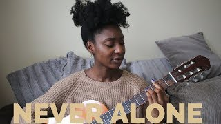 Tori Kelly   Never Alone Ft Kirk Franklin (Live Acoustic Cover) | Adegail
