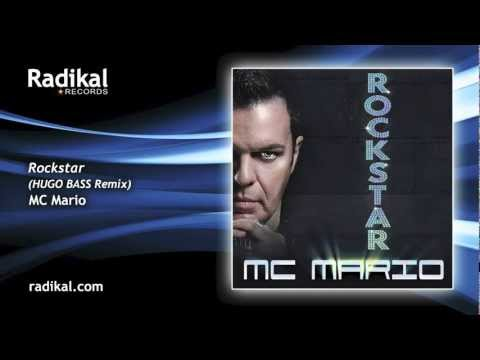 MC Mario - Rockstar (Hugo Bass Remix)