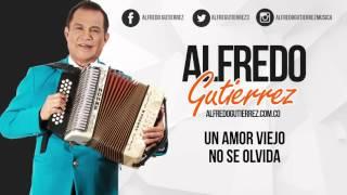 Video Un Amor Viejo No Se Olvida (Audio) de Alfredo Gutierrez
