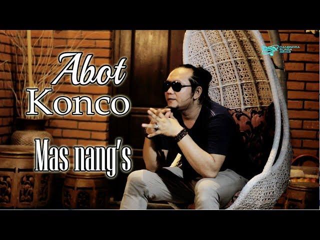 Abot Konco - Mas Nang's [OFFICIAL]