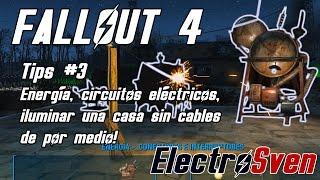 Fallout 4 - Tips 3 - Energía, circuitos eléctricos y como iluminar una casa sin cables por medio!