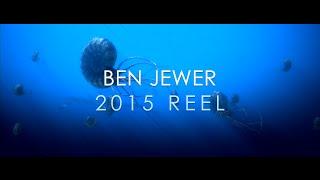 Ben Jewer Film & Animation Reel 2015