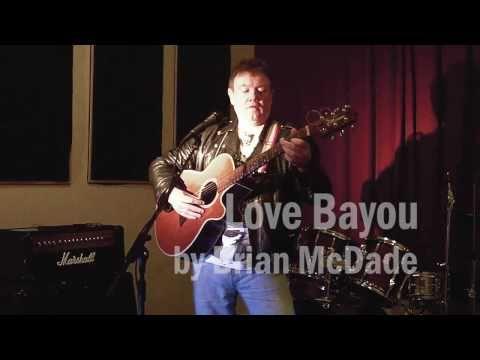 Love Bayou by Brian McDade