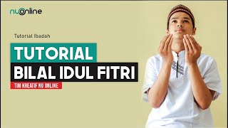Bacaan Bilal Shalat Idul Fitri