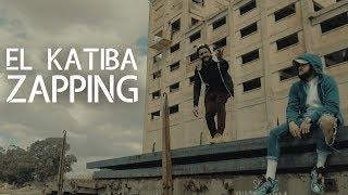 EL KATIBA - ZAPPING (Clip Officiel)