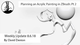 Planning an Acrylic Painting in ZBrush Part 2