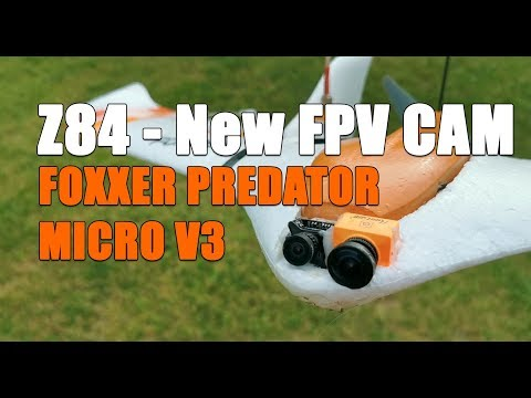 test-new-fpv-camera-foxxer-predator-v3-micro-on-my-z84-wing