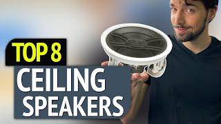 BEST CEILING SPEAKERS!