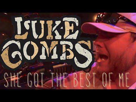 Luke Combs - She Got The Best Of Me