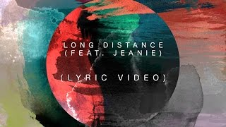 Naji - Long Distance (feat. Jeanie) [Lyric Video]