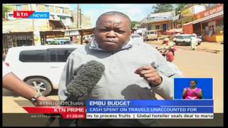 KTN Prime: 47 days of accountability returns with focus on Embu's mismanaged funds