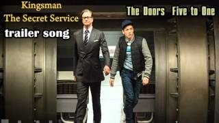 Kingsman The Secret Service trailer song | The Doors Five to One