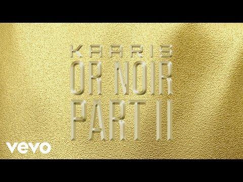 Kaaris - A L'Heure