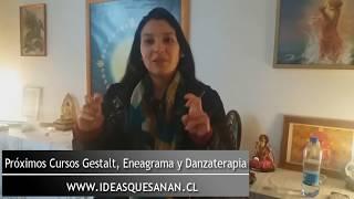 Proximo Curso Eneagrama, Gestalt y Danzaterapia / Agosto 2018