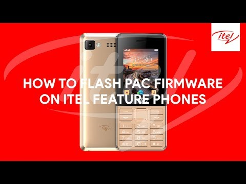 How To Flash PAC Firmware On Itel Feature Phones - [romshillzz]