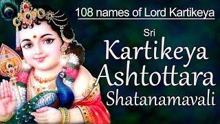Sri Kartikeya Ashtottara Shatanamavali  108 Names of Lord Kartikeya