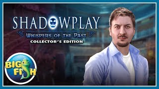 Shadowplay: Whispers of the Past Collector's Edition video