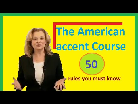 The American accent Course - 50 rules you must know - part 1