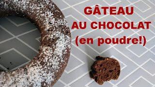 Gâteau au chocolat en poudre!